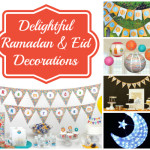 Delightful Ramadan & Eid Decorations