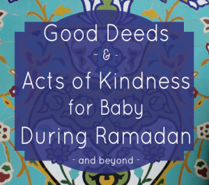 Good Deeds for Baby