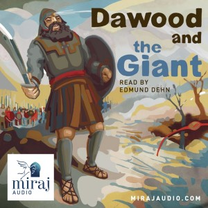 Miraj Audio Dawood and the Giant