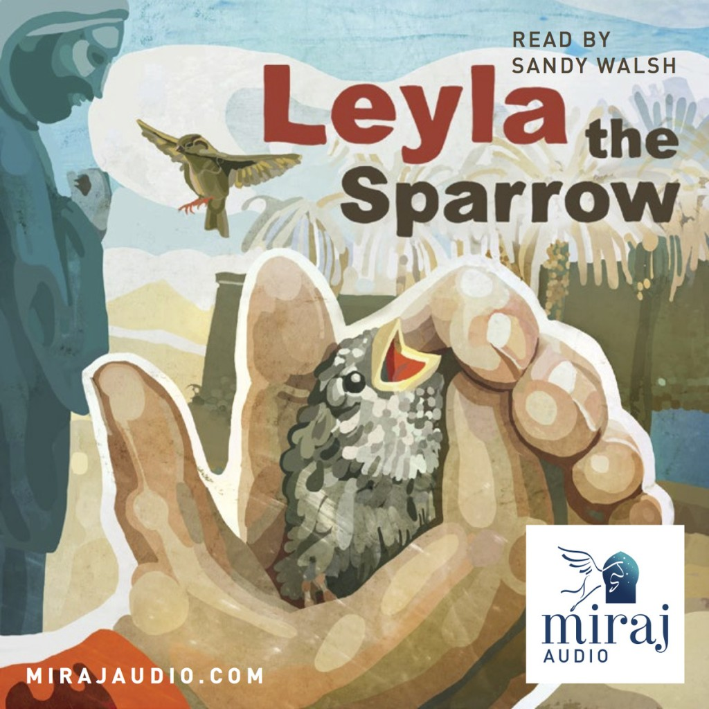 Miraj Audio Leyla and the sparrow