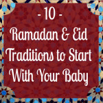 Ramadan And Eid Traditions