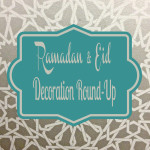 Ramadan and Eid Decorations