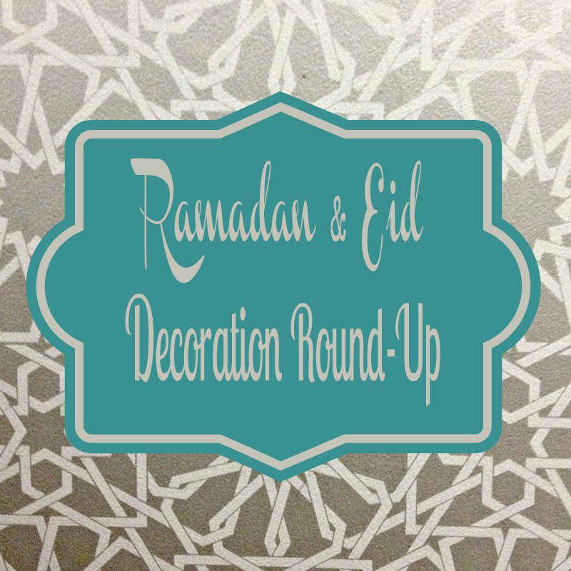 Ramadan and Eid Decoration Company Round-Up